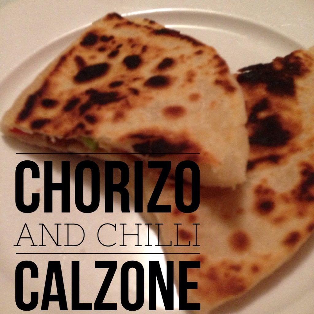 chorizo and chilli calzone