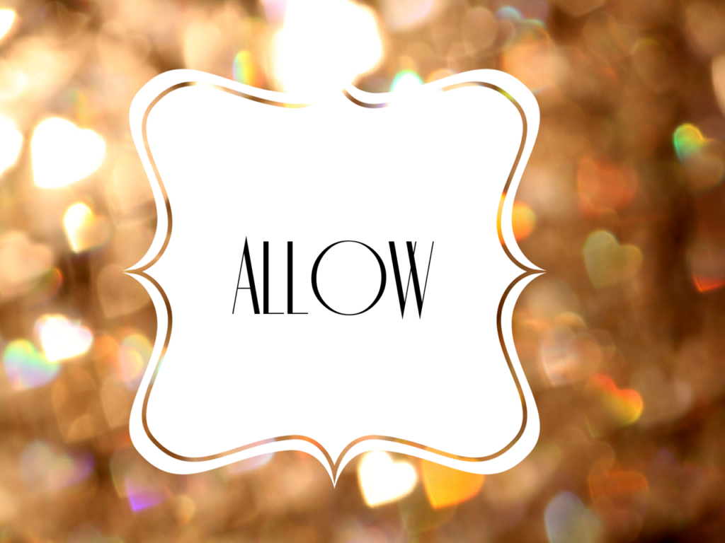 Allow is my word for 2015
