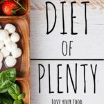 Diet Of Plenty – Book Review