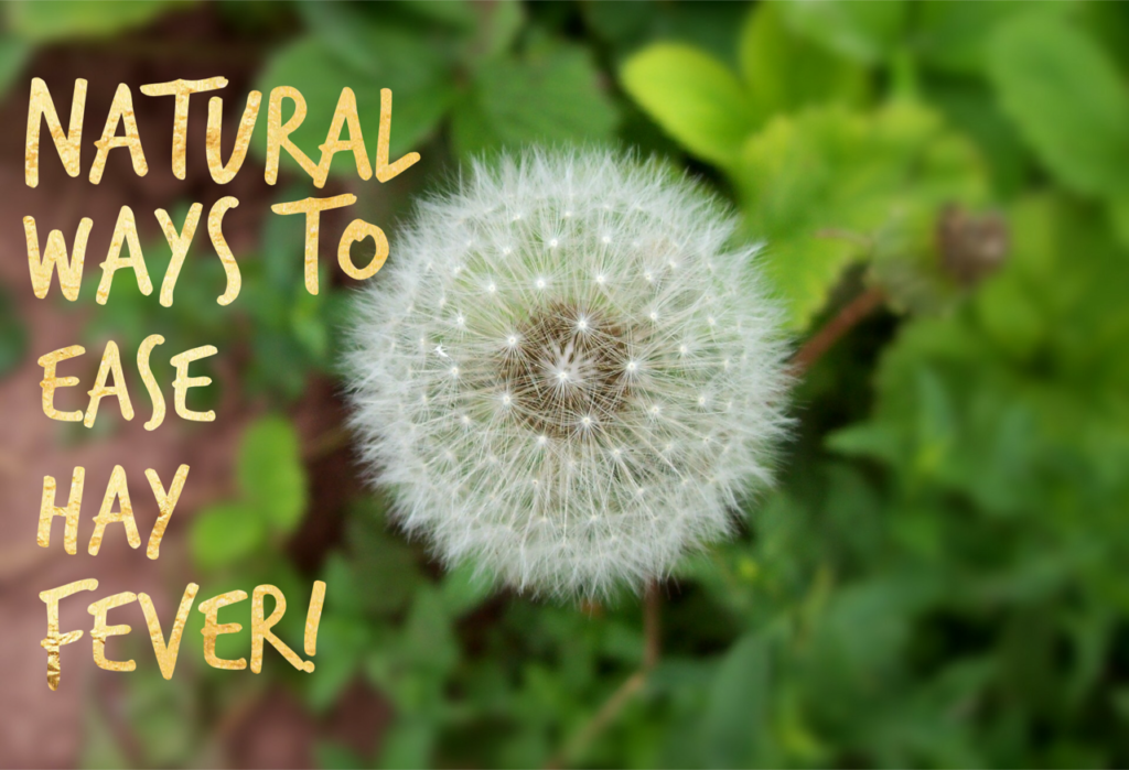 Natural ways to ease hay fever
