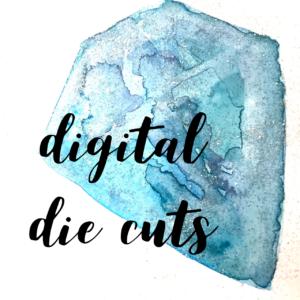 Digital Die Cuts