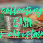 Collecting Free Cash For Christmas